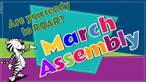 March Assembly